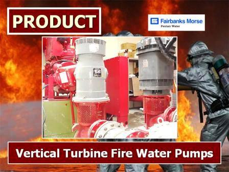 Vertical Turbine Fire Water Pumps